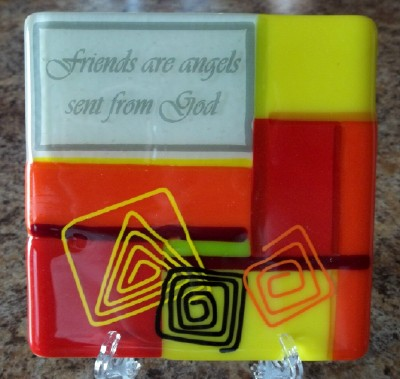 Inspirational friendship gift in fused stained glass - warm colors - and made in the USA